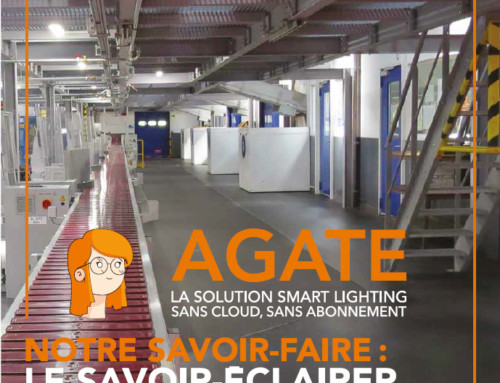 Notre campagne de publicité: AGATE LA SOLUTION SMART LIGHTING