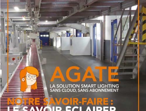 Notre campagne de publicité: AGATE LA SOLUTION SMART LIGHTING